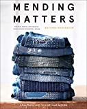 Mending Matters: Stitch, Patch, and Repair...