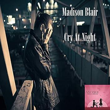 Cry At Night