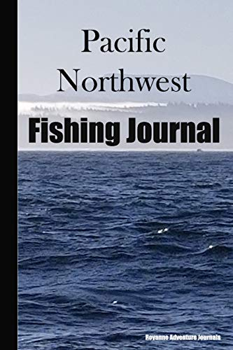 Pacific Northwest Fishing Journal: Coast View Cover - Log Notebook to...