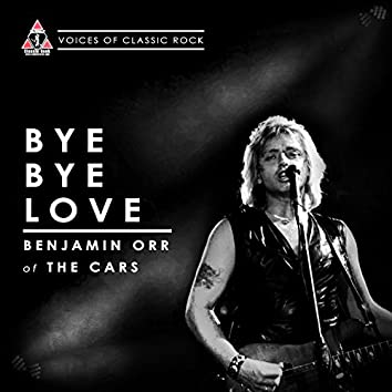 "Live By The Waterside ""Bye Bye Love"" Ft Benjamin Orr of the Cars"