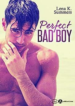 Perfect Bad Boy par [Lena K. Summers]