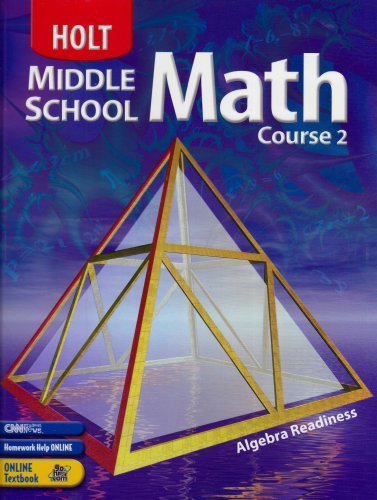 Holt Middle School Math Course 2, Grade 7 Student Textbook