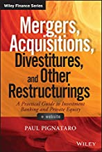 Mergers, Acquisitions, Divestitures, and Other Restructurings (Wiley Finance)