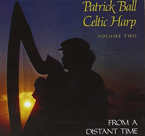 From a Distant Time/Celtic Harp Vol 2 by Patrick Ball (2001-02-01)