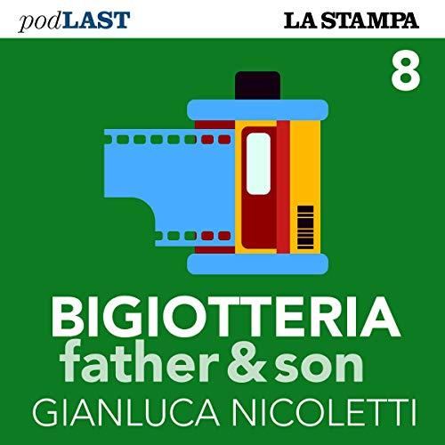 Di miti e di cani (Bigiotteria, Father & Son 8) copertina