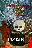 Ozain, Los Secretos De Las Iniciaciones Del Congo Y Hechizos Magicos, Palo Mayombe, Palo Monte, Kimbisa (Spanish Edition)