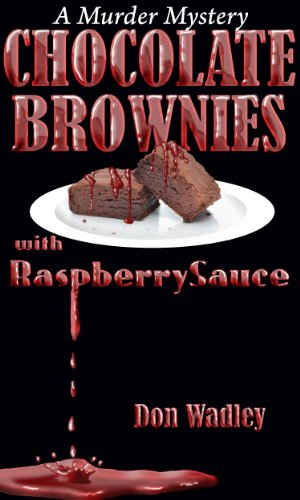 CHOCOLATE BROWNIES WITH RASPBERRY SAUCE (English Edition)