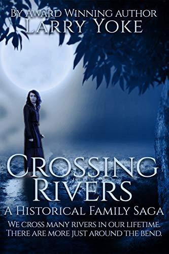 Book: Crossing Rivers by Larry Yoke