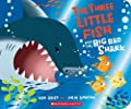 The Three Little Fish and the Big Bad Shark: A Board Book