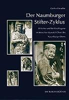 Der Naumburger Stifter-Zyklus: Elf Stifter und der Erschlagene im Westchor (Synodal-Chor) des Naumburger Doms