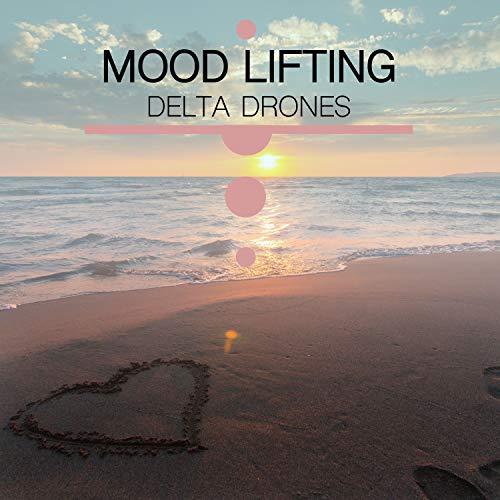 #19 Mood Lifting Delta Drones