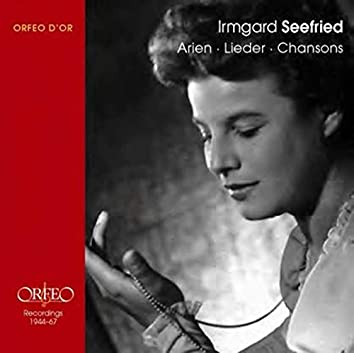 Irmgard Seefried (Recorded in 1944-1967)