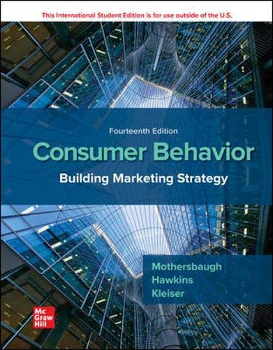 Compare Textbook Prices for ISE Consumer Behavior: Building Marketing Strategy 14 Edition ISBN 9781260566482 by Mothersbaugh, David,Hawkins, Delbert