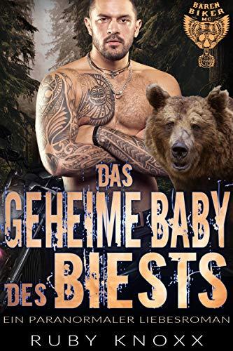 Das geheime Baby des Biests: Ein paranormaler Liebesroman (Bären Biker MC 8)