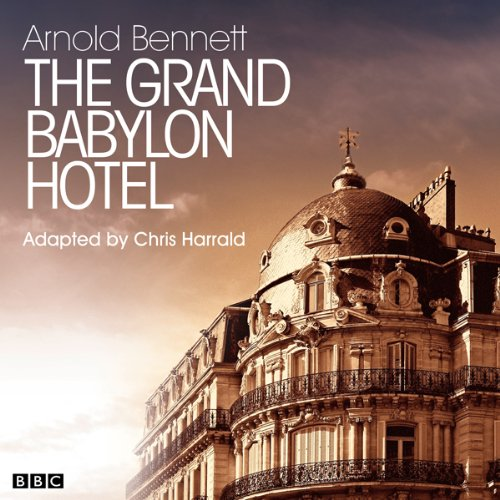 The Grand Babylon Hotel (Classic Serial) cover art