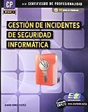Gestión de incidentes de seguridad informatica (MF0488_3) (Certific. Profesionalidad)