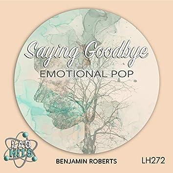 Saying Goodbye: Emotional Pop