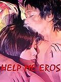 Help Me Eros