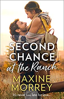 Second Chance At The Ranch by [Maxine Morrey]