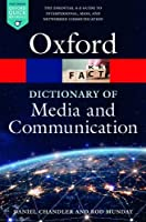 A Dictionary of Media and Communication, 3rd Edition Front Cover