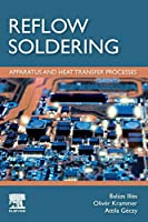 Reflow Soldering: Apparatus and Heat Transfer Processes Front Cover