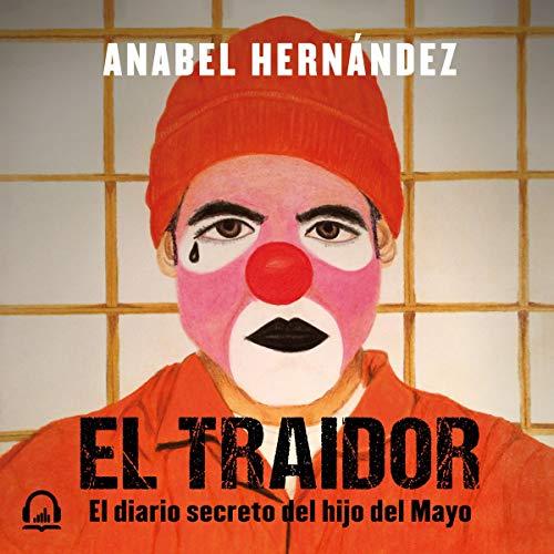 El traidor [The Traitor] audiobook cover art