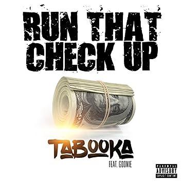 Run That Check Up