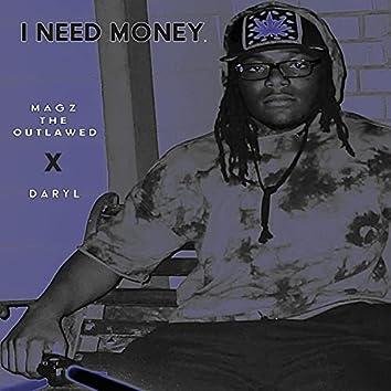 I NEED MONEY (feat. DARYL) [Remix] (Remix)