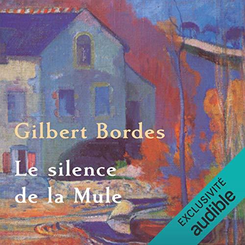 Le silence de la mule audiobook cover art