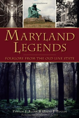 Image OfMaryland Legends: Folklore From The Old Line State (American Legends)