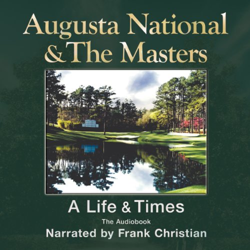 Augusta National and The Masters cover art