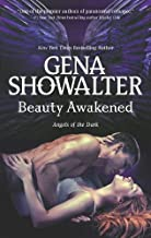 Beauty Awakened (Angels of the Dark) by Gena Showalter (2013-02-26)