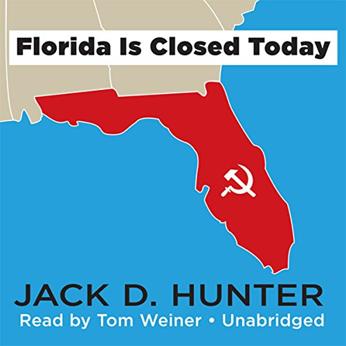 Florida Is Closed Today audiobook cover art