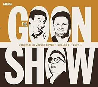 The Goon Show - Compendium Volume Seven - Series 8 - Part 1