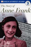 The Story of Anne Frank (DK Readers Level 3)