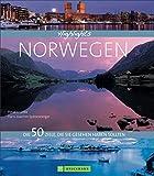 Highlights Norwegen: Die 50 Ziele, die Sie gesehen haben sollten