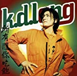 Songtexte von k.d. lang - All You Can Eat