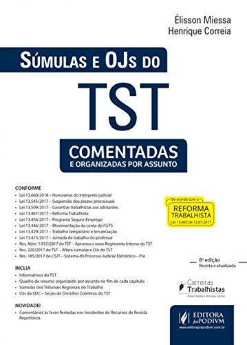 Súmulas e OJS do TST: Comentadas e Organizadas por Assuntos