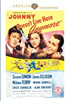Johnny Doesn't Live Here Anymore [DVD]