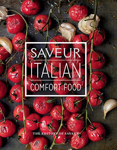 Saveur: Italian Comfort Food (English Edition)