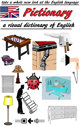 Pictionary - a visual dictionary of English: a whole new look at...