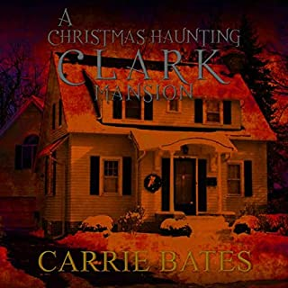 A Christmas Haunting: Clark Mansion cover art