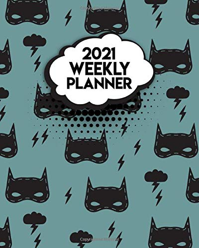 2021 Weekly Planner: Amazing One Year Weekly Organizer Calendar Agenda: To-Do's, Vision Boards, Notes. Nifty Superhero Mask Print.