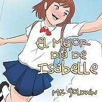 El Mejor Día De Isabelle