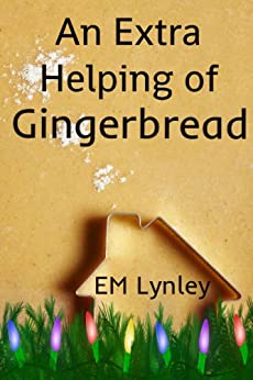 An Extra Helping of Gingerbread (Delectable Book 6) by [EM Lynley]