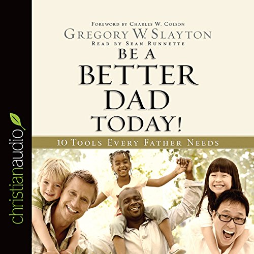 Be a Better Dad Today audiobook cover art