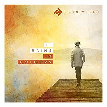 It Rains in Colours