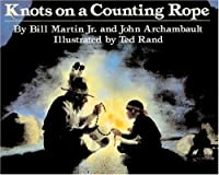 Knots On A Counting Rope (Turtleback School & Library Binding Edition) by Bill Martin Jr. Ted Rand John Archambault(1997-09-15)
