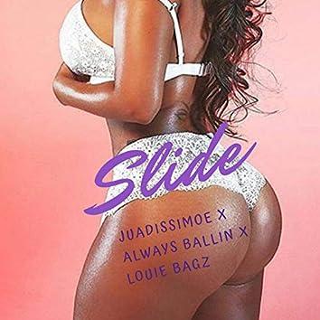 Slide (feat. Always Ballin' & Louie Bagz)