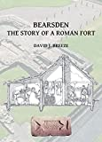 Bearsden: The Story of a Roman Fort (Archaeopress Roman Sites Series)